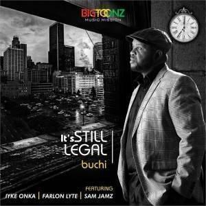 Its Still Legal Buchi