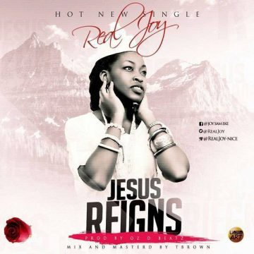 Jesus Reigns Realjoy