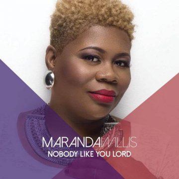 Nobody Like You Lord Maranda Willis