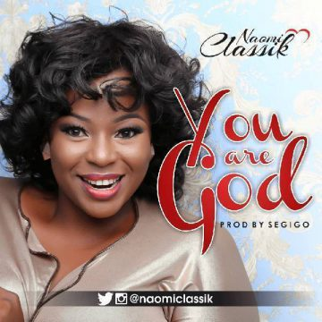 You Are God Naomi Classik