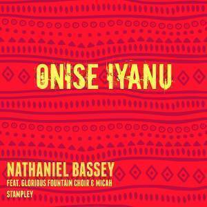 Onise Iyanu Nathaniel Bassey