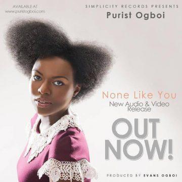 None Like You Purist Ogboi