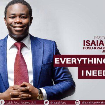Everything I Need Pst. Isaiah