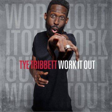 Work It Out Tye Tribbett