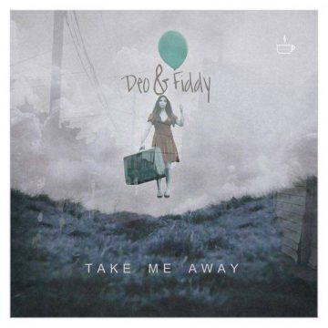Take Me Away Deo