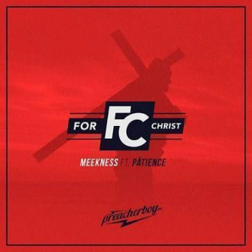 For Christ Meekness
