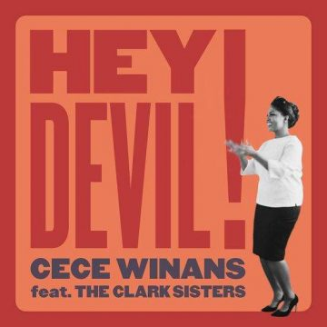 Hey Devil Cece Winans