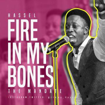 Fire In My Bones Hassel