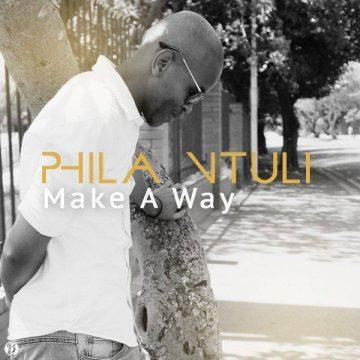 Make A Way Phila Ntuli