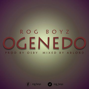 Ogenedo Rog Boyz