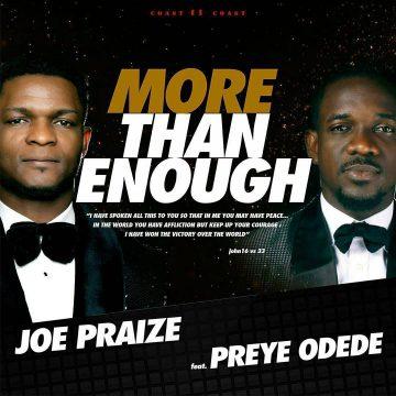 More Than Enough Joe Praize