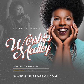 Worship Medley Purist Ogboi