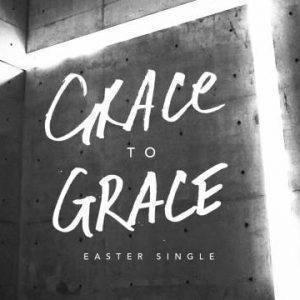 Grace To Grace Hillsong