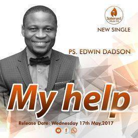 My Help Pastor Edwin Dadson