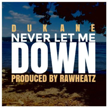 Never Let Me Down Dukane