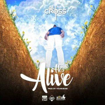 Hes Alive Ali Cross