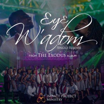 Impact Project Ministry – Eye W'adom