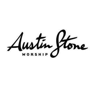 Great Is Thy Faithfulness Austin Stone Worship