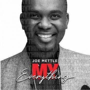 My Everything Joe Mettle