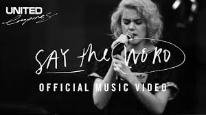 Hillsong United – Say The Word