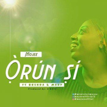 Orun Si Mojee