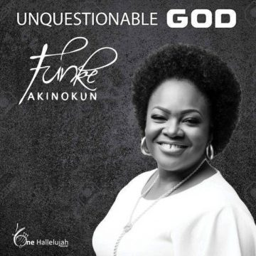 Unquestionable God Funke Akinokun
