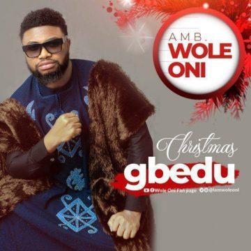 Christmas Gbedu Wole Oni