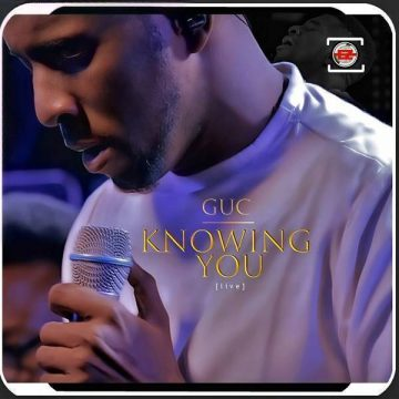 Knowing You Guc