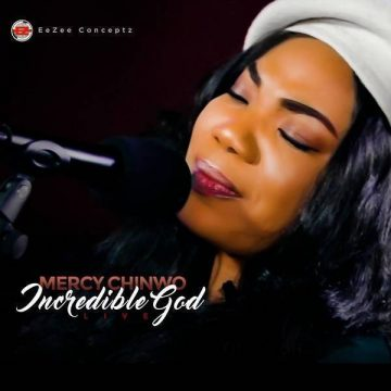 Incredible God Live Mercy Chinwo
