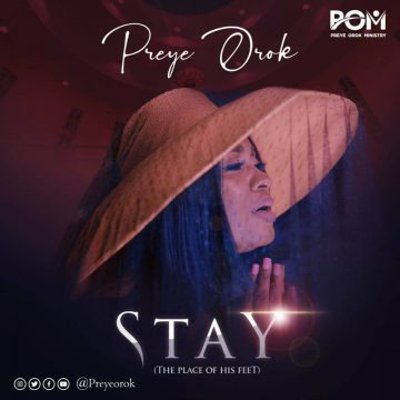 Stay (the Place Of His Feet) Preye Orok