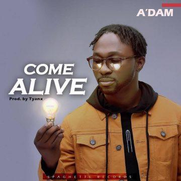 Adam Come Alive