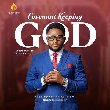 Covenant Keeping God Jimmy D Psalmist