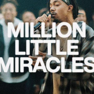 Million Little Miracles | Elevation Worship & Maverick City