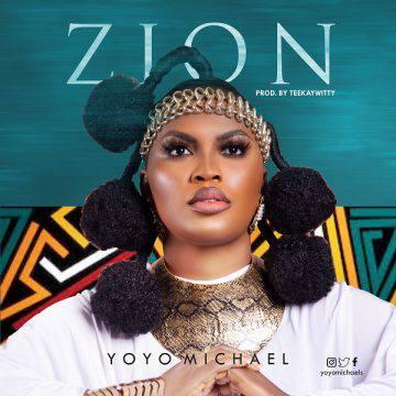 - Yoyo Michael – Zion