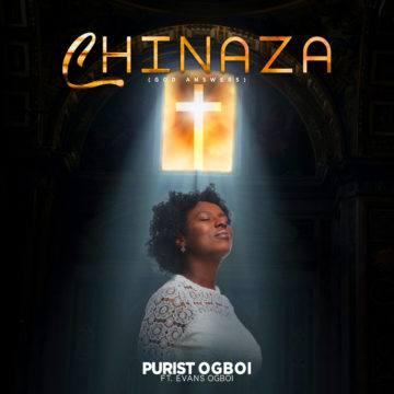 - Purist Ogboi – Chinaza
