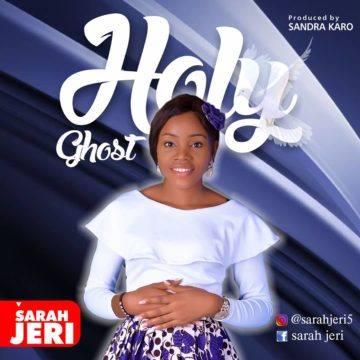 Sarah Jeri - Holy Ghost